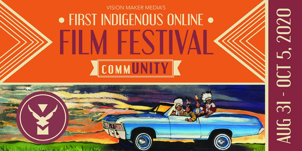 Vision Maker Media's First Indigenous Online Film Festival