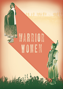 Warrior Women | Indigenous Films | Vision Maker Media